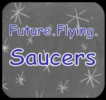 future flying.saucers